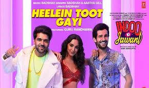 हीलें टूट गयी Heelein Toot Gayi Hindi Lyrics – Indoo Ki Jawani