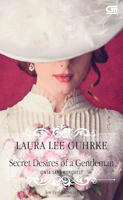 Secret Desires of a Gentleman - Cinta Sang Marquess by Laura Lee Guhrke Pdf