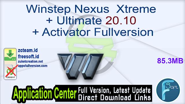 Winstep Nexus  Xtreme + Ultimate 20.10 + Activator Fullversion