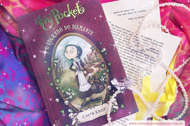 Ivy Pocket: O Segredo do Diamante - Livro 1