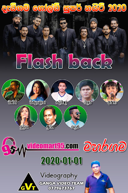 FLASH BACK LIVE IN MAHARAGAMA 2020-01-01