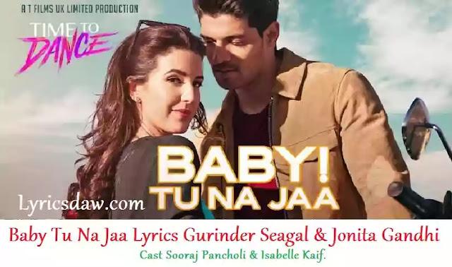 Time To Dance Baby Tu Na Jaa Lyrics   Gurinder Seagal   Jonita Gandhi