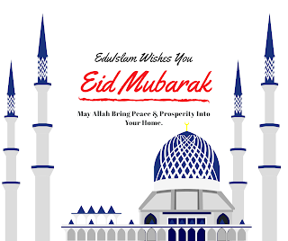 Eid Wishes: Eid Mubarak (Islamic Image Gallery)