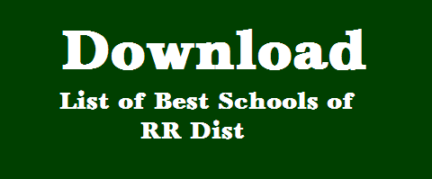 http://www.tsteachers.in/2016/03/download-best-schools-list-of-ranga-reddy-dist.html