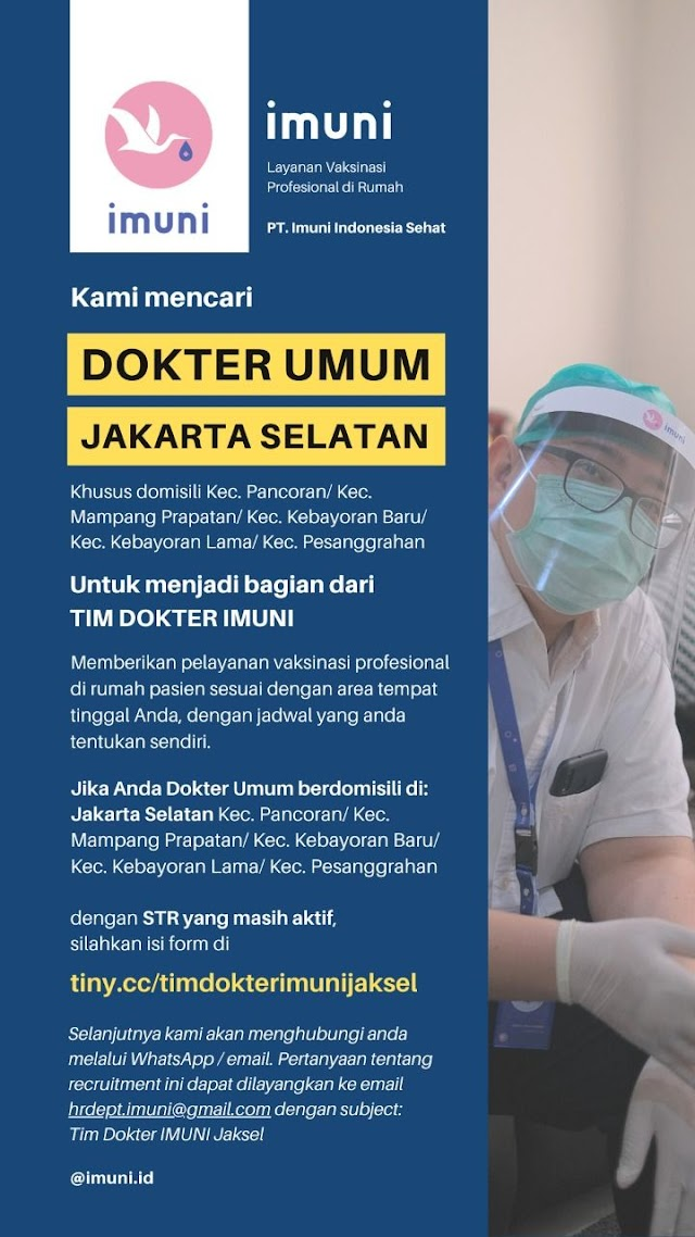 """Loker Dokter PT Imuni Indonesia Sehat """"Layanan Imunisasi di Rumah"""""""