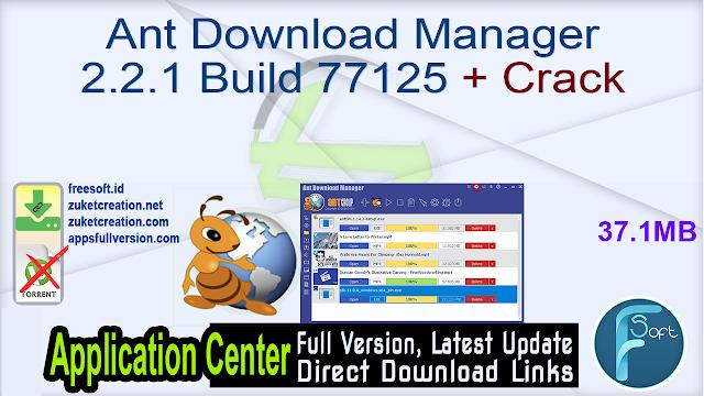 Ant Download Manager 2.2.1 Build 77125 + Crack