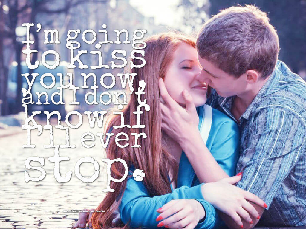 im going to kiss you-good morning romantic kiss images quotes