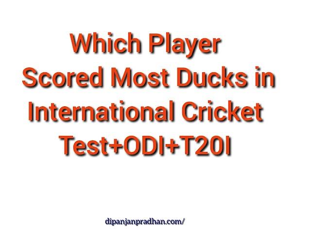 Kumpi pelaaja teki eniten 0: ta kansainvälisessä kriketissä