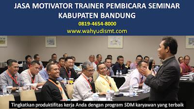 motivator bisnis bandung, motivator di bandung, motivator muda bandung, motivator daerah bandung, motivator indo, jasa motivator di bandung, lowongan kerja motivator di bandung, TRAINING MOTIVASI BANDUNG  ,  MOTIVATOR BANDUNG  , PELATIHAN SDM BANDUNG  ,  TRAINING KERJA BANDUNG  ,  TRAINING MOTIVASI KARYAWAN BANDUNG  ,  TRAINING LEADERSHIP BANDUNG  ,  PEMBICARA SEMINAR BANDUNG  , TRAINING PUBLIC SPEAKING BANDUNG  ,  TRAINING SALES BANDUNG  ,   TRAINING FOR TRAINER BANDUNG  ,  SEMINAR MOTIVASI BANDUNG  , MOTIVATOR UNTUK KARYAWAN BANDUNG  , MOTIVATOR SALES BANDUNG  , MOTIVATOR BISNIS BANDUNG  , INHOUSE TRAINING BANDUNG  , MOTIVATOR PERUSAHAAN BANDUNG  ,  TRAINING SERVICE EXCELLENCE BANDUNG  ,  PELATIHAN SERVICE EXCELLECE BANDUNG  ,  CAPACITY BUILDING BANDUNG  ,  TEAM BUILDING BANDUNG   , PELATIHAN TEAM BUILDING BANDUNG   PELATIHAN CHARACTER BUILDING BANDUNG   TRAINING SDM BANDUNG  ,  TRAINING HRD BANDUNG  ,   KOMUNIKASI EFEKTIF BANDUNG  ,  PELATIHAN KOMUNIKASI EFEKTIF, TRAINING KOMUNIKASI EFEKTIF, PEMBICARA SEMINAR MOTIVASI BANDUNG  ,  PELATIHAN NEGOTIATION SKILL BANDUNG  ,  PRESENTASI BISNIS BANDUNG  ,  TRAINING PRESENTASI BANDUNG  ,  TRAINING MOTIVASI GURU BANDUNG  ,  TRAINING MOTIVASI MAHASISWA BANDUNG  ,  TRAINING MOTIVASI SISWA PELAJAR BANDUNG  ,  GATHERING PERUSAHAAN BANDUNG  ,  SPIRITUAL MOTIVATION TRAINING  BANDUNG    , MOTIVATOR PENDIDIKAN BANDUNG