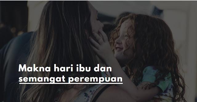 makna hari ibu dan perempuan