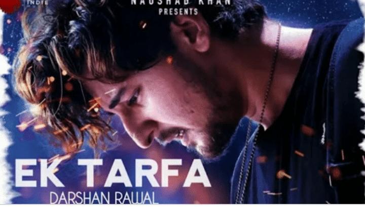 Ek Tarfa Lyrics in Hindi - Darshan Raval