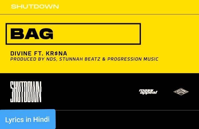 बैग Bag Song Lyrics in Hindi | Divine