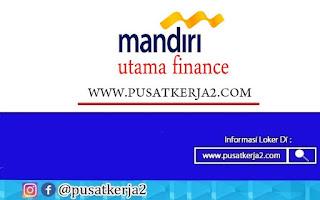 Lowongan Kerja Daerah Jawa PT Mandiri Utama Finance Oktober 2020