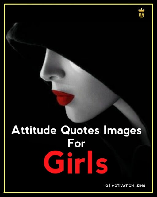 Girls Attitude in English,Quotes about being a woman,Attitude Quotes for girls for Instagram,Quotes for Girls Dp,Girls attitude caption,Girly Attitude Quotes Images in English,
