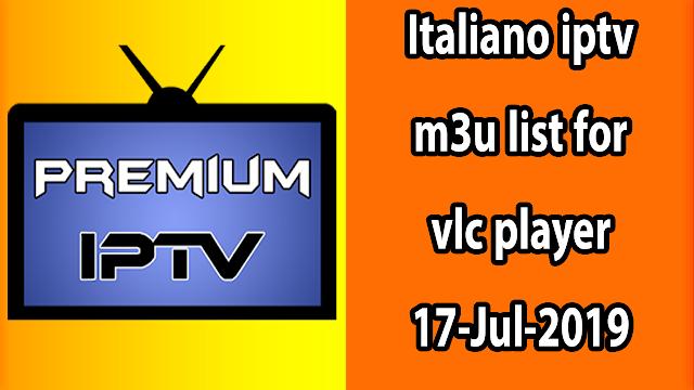 Italiano iptv m3u list for vlc player 17-Jul-2019