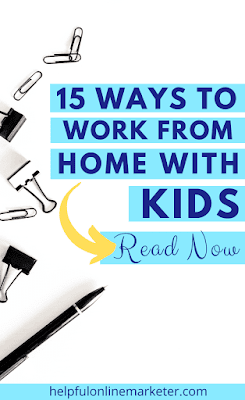 Would you like to know how to work from home with kids without losing your mind? In my blog post I share 15 practicals ways you can work from home with kids without going crazy. You'll be able to get more done with less interruptions. work from home, work from home tips, make money online, productivity tips. #sidehustles #productivity