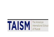 المدرسة الأمريكية الدولية TAISM – وظائف شاغرة