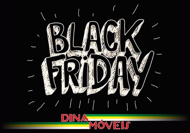 A Dina Móveis de Roncador antecipa a Black Friday!!! Não perca...