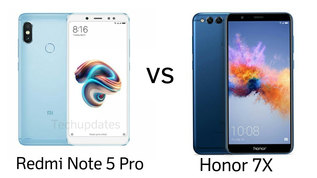 Xiaomi Redmi Note 5 Pro Vs Honor 7x Tech Updates