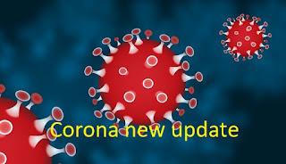 Corona new update