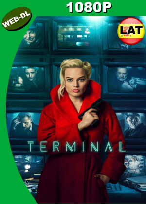 Terminal (2018) WEB-DL 1080p Dual Latino-Ingles HD
