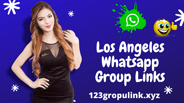 Join 800+Los Angeles Whatsapp group link