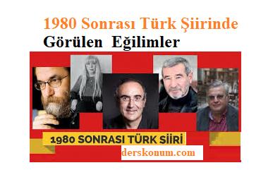 1980 Sonrası Türk Şiirinde Görülen Eğilimler