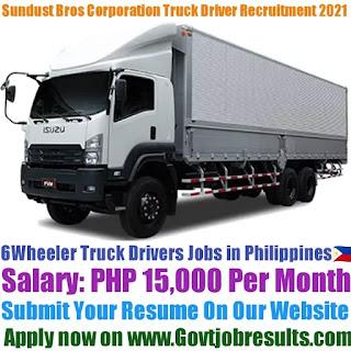 Sundust Bros Corporation 6 Wheeler Truck Driver Recruitment 2021-22