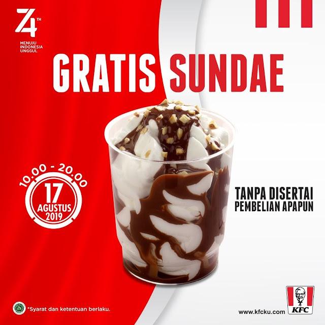 #KFC - #Promo GRATIS SUNDDAE Tgl 17 Agustus 2019 (Jam 10:00 - 20:00)