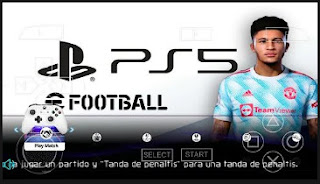 Download eFootball PES 2022 PPSSPP New Transfer Menu Update & Camera PS5 Best Graphics