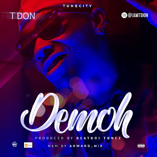 DOWNLOAD MP3: TDON - Demoh