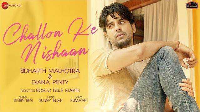Challon Ke Nishaan Lyrics - Stebin Ben Ft Sidharth Malhotra