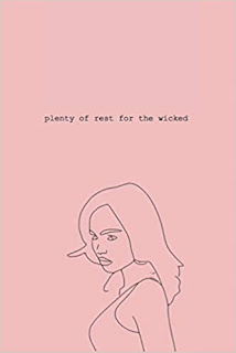 PLENTY OF REST FOR THE WICKED - a collection of poems and illustrations by Gabrielle Rodriguez