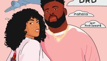 Mahalia – Brb (remix) Lyrics
