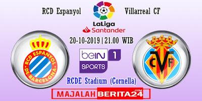 Prediksi Espanyol vs Villarreal — 20 Oktober 2019