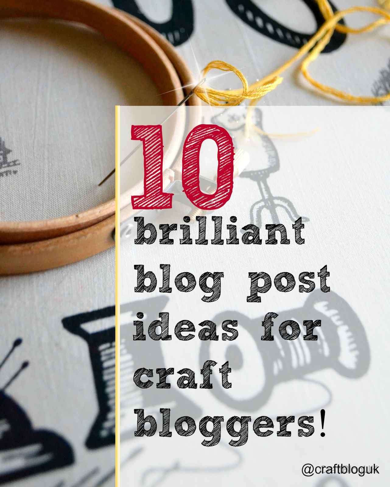 10 Brilliant ideas for Craft Bloggers image