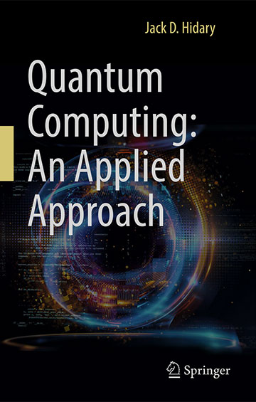 "Very good textbook on quantum computing (Source: Jack, Hidary, ""Quantum Computing: An Applied Approach""Springer)"