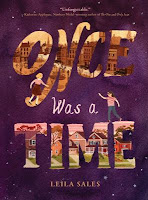 Book cover of Once Was a Time by Leila Sales