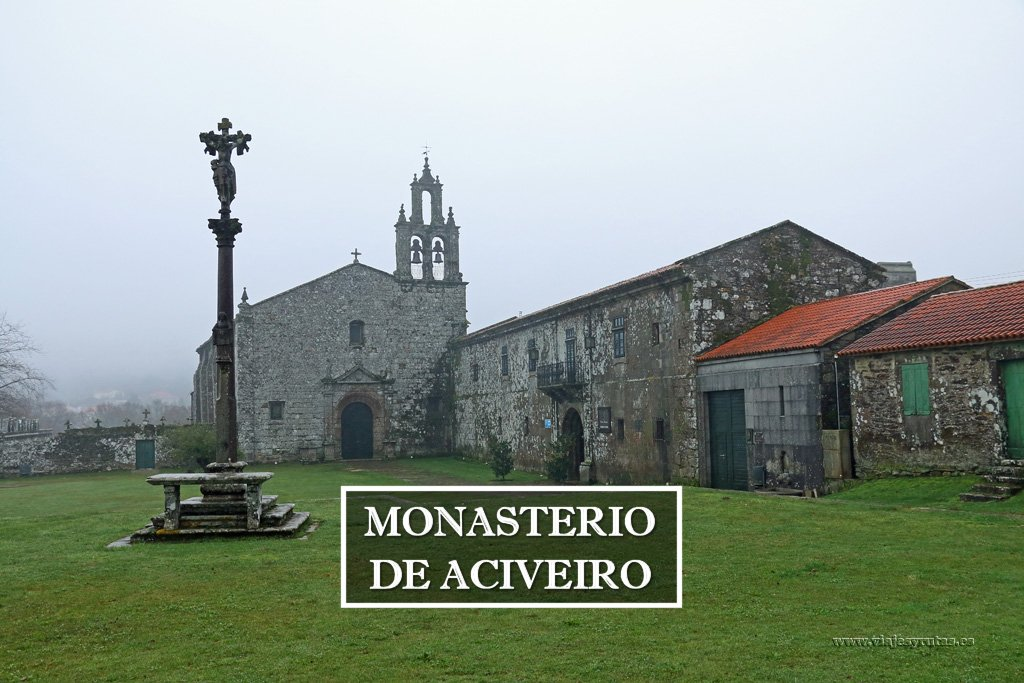 Monasterio de Aciveiro (Acebeiro), Pontevedra