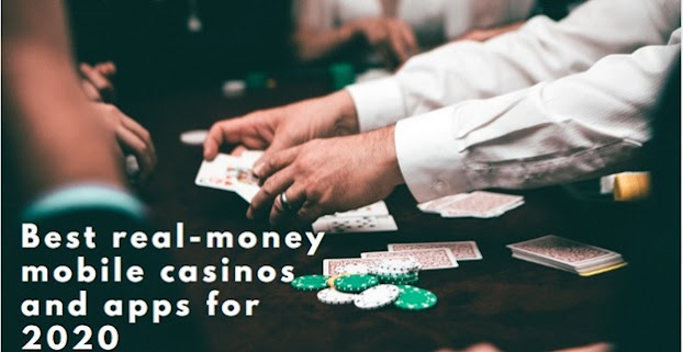 Best real-money mobile casinos and apps for 2020