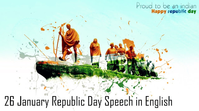 Republic Day Speech In English  For Students 2019