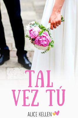 LIBRO - Tal vez tú : Alice Kellen  (8 Septiembre 2016)  NOVELA - COMEDIA ROMANTICA  Edición papel & digital ebook kindle  Comprar en Amazon España