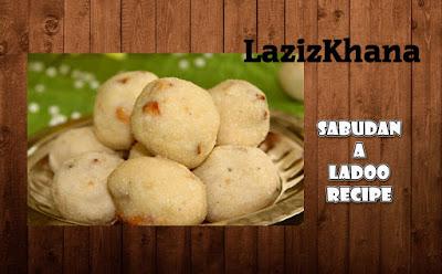 साबूदाना लड्डू बनाने की विधि - Sabudana Ladoo Hindi Recipe