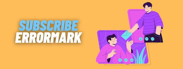 Subscribe ErrorMark