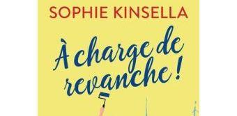 A charge de revanche ! Sophie Kinsella
