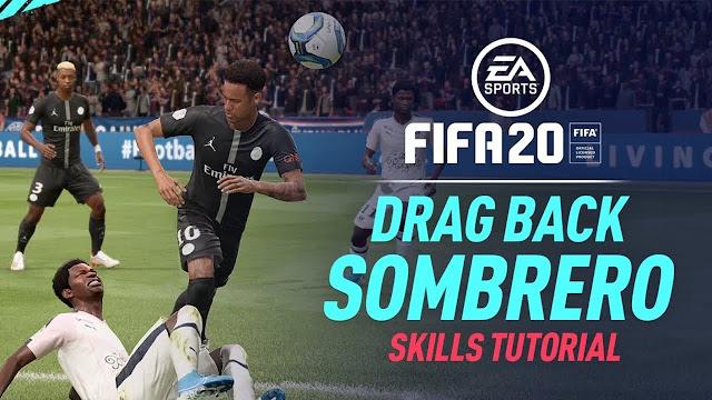 New Drag back Sombrero Skill FIFA 20 - DE JAY'S BLOG