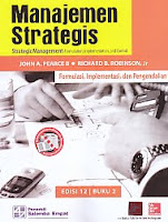 AJIBAYUSTORE  Judul Buku : Manajemen Strategis Strategic Management Formulation, Implementation, and Control Formulasi, Implementasi, dan Pengendalian Pengarang : John A. Pearce II - Richard B. Robinson, Jr Penerbit : Salemba Empat