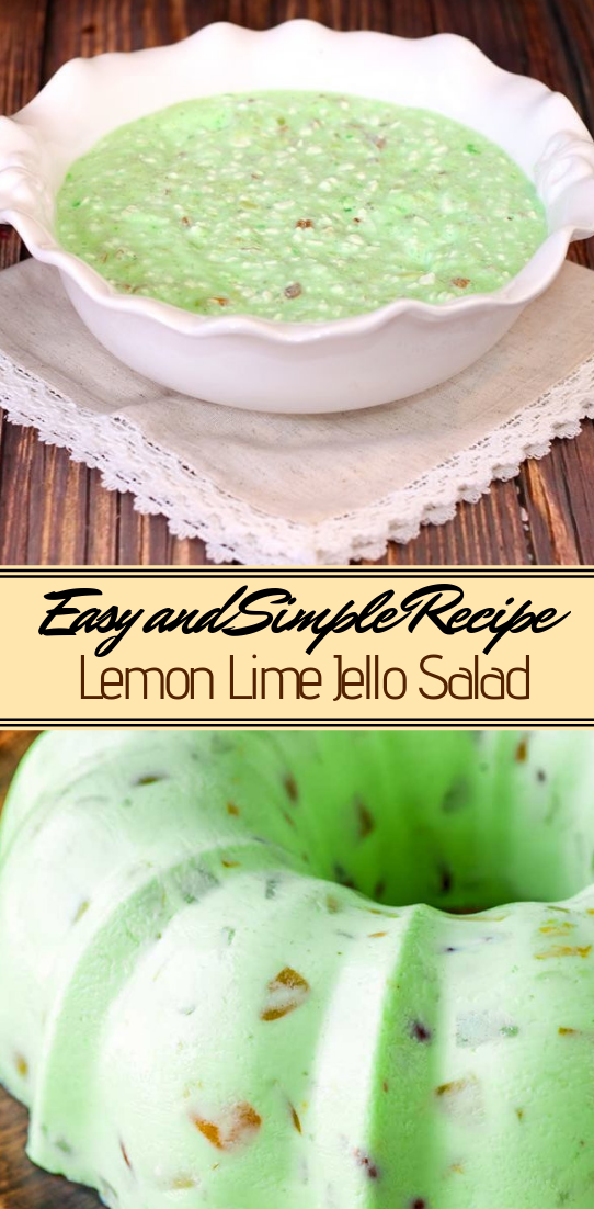 Lemon Lime Jello Salad #desserts #cakerecipe #chocolate #fingerfood #easy