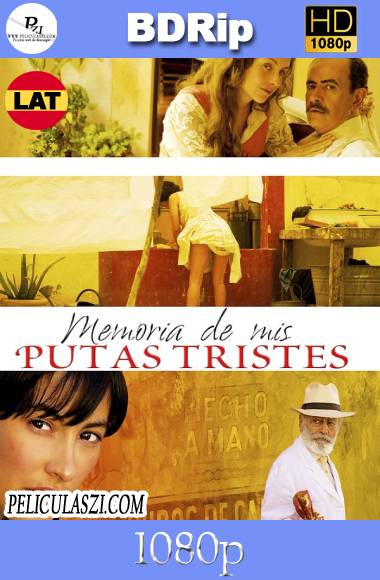 Memoria de Mis Putas Tristes (2011) HD BDRip & BRRip 1080p Latino VIP