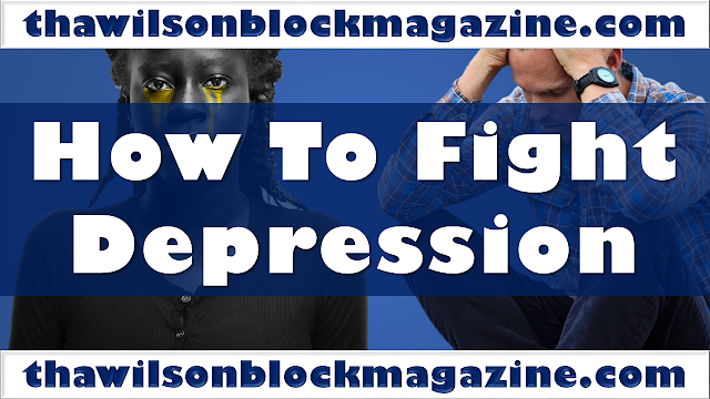 How To Fight Depression